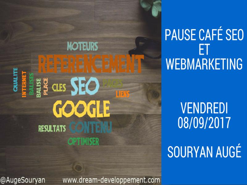 Pause Café SEO du vendredi 08/09/2017