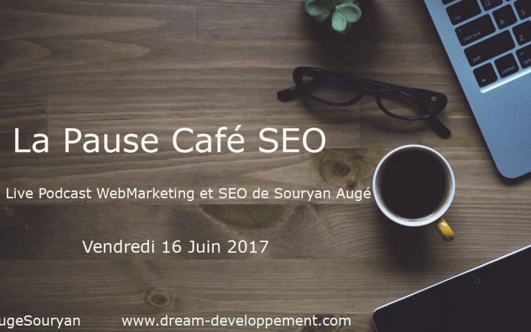 Pause Café SEO du 16 Juin 2017 : index Google Mobile First, articles payants sur Facebook et encore des études sur les Featured Snippets