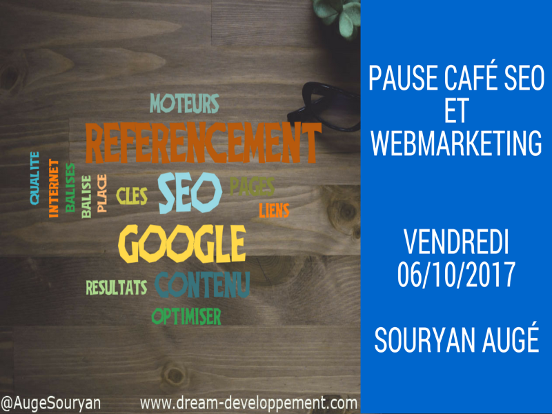 Pause Café SEO du vendredi 06 Octobre 2017